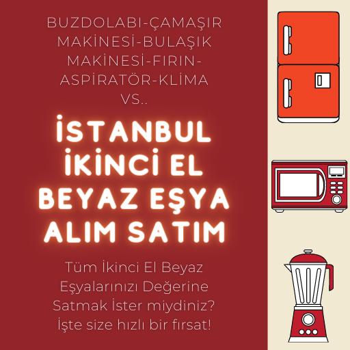 İstanbul İkinci El Beyaz Eşya Alım Satım