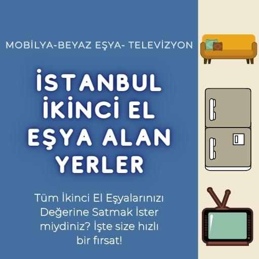 İstanbul İkinci El Eşya Alan Yerler